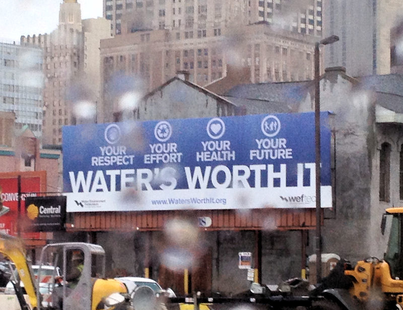 A billboard shows New Orlean's commitment to WATER'S WORTH IT month in October. WEF photo/Jennifer Fulcher.