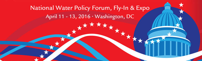 Water Policy Forum, Fly-In, and Expo