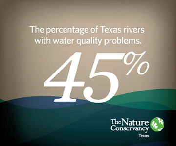 The free, online tool created by the Nature Conservancy (Arlington, Va.) provides information about freshwater in Texas such as 45% of rivers in the state have water quality impairment. Photo courtesy of Shive.