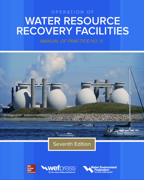 <i>Operation of Water Resource Recovery Facilities, MOP 11,</i> Seventh Edition