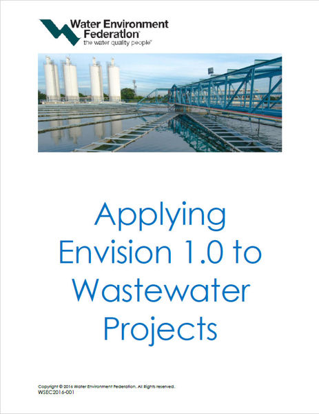 Applying Envision 1.0 to Wastewater Projects