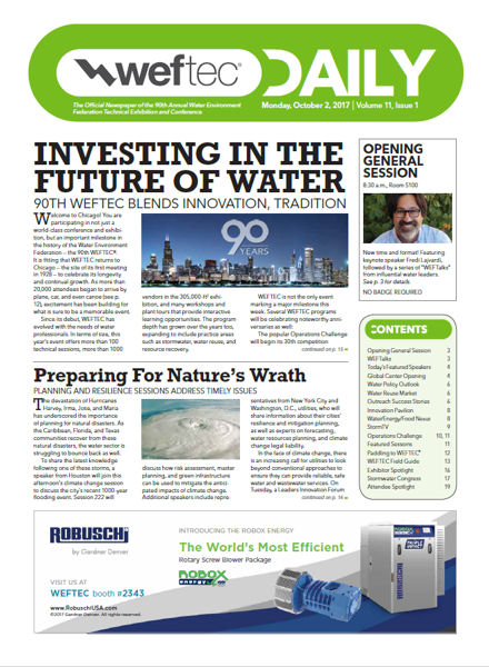 Click to see the Oct. 2 issue of the WEFTEC 2017 Daily.