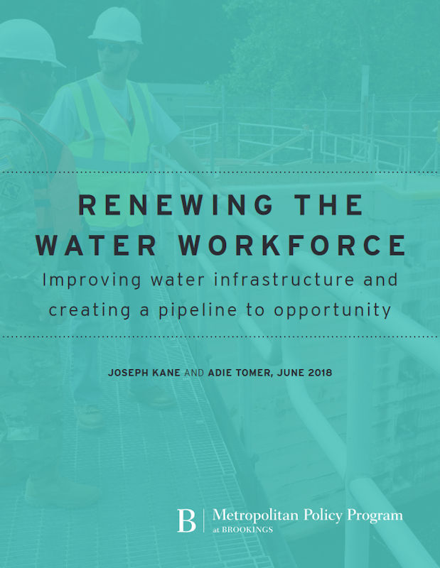 This Brookings Institute (Washington, D.C.) report presents data showing how water jobs offer promise for workers in the U.S. Photo courtesy of The Brookings Institution Metropolitan Policy Program and U.S. Army Corps of Engineers.